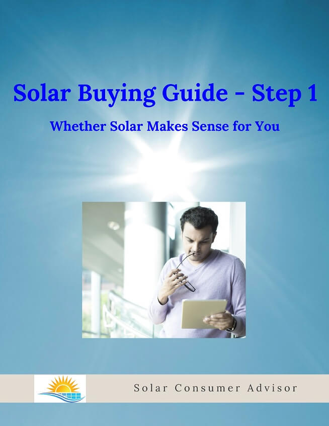 Solar Buying Guide 1 - Whether Solar Makes Sense for You