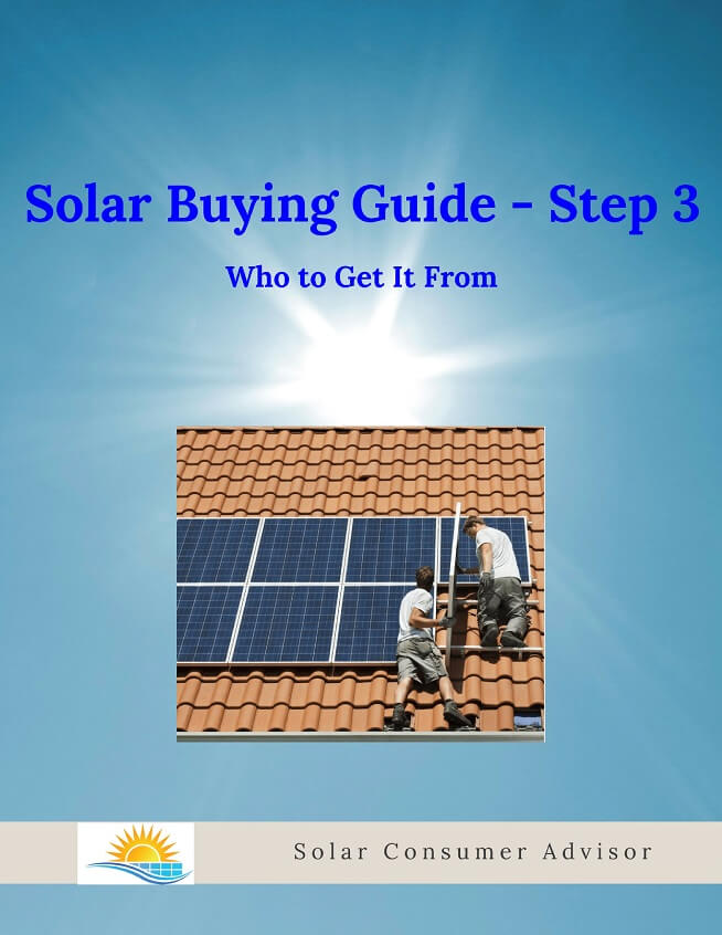 Solar Buying Guide 3 - Who to Get It From - Which Installer to Use